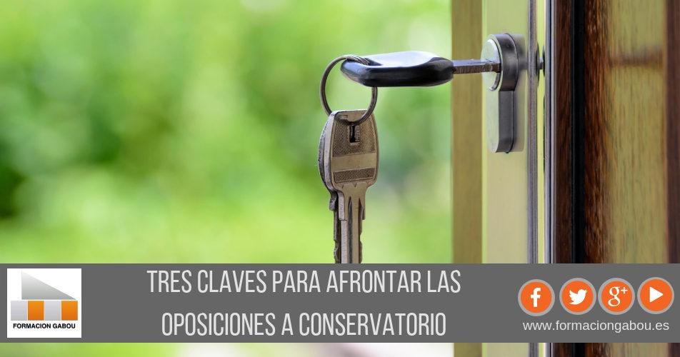 Tres claves para afrontar las Oposiciones a Conservatorio