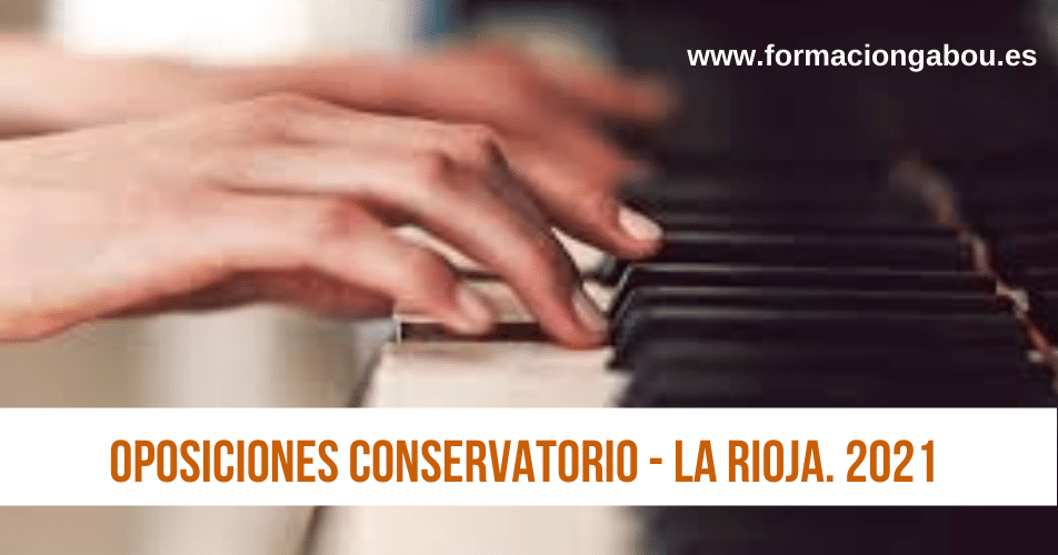 oposiciones conservatorio. La Rioja