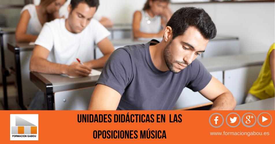 UNIDADES DIDÁCTICAS OPOSICIONES MÚSICA